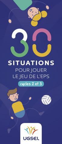 COUV 30 situations pour jouer le jeu de l'EPS
